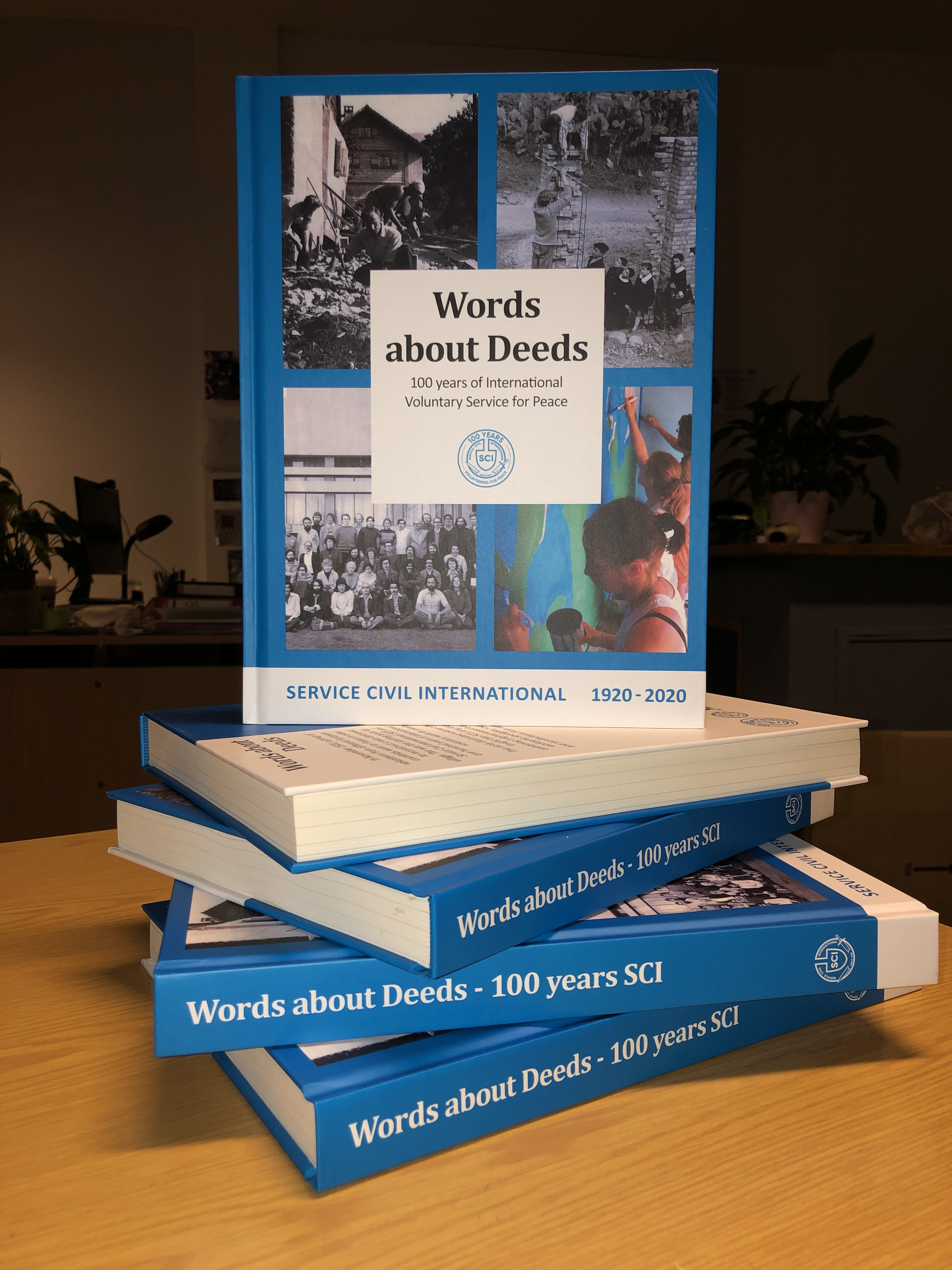Words about Deeds. 100 years of International Voluntary Service for Peace